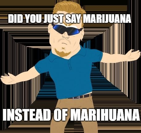 PC principal weed marijuana